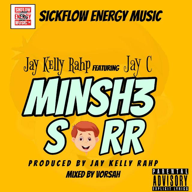 jay-kelly-rahp-ft-jay-c-minsh3-soor