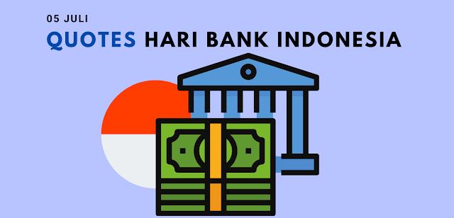 Quotes Ucapan Selamat Hari Bank Indonesia 5 Juli