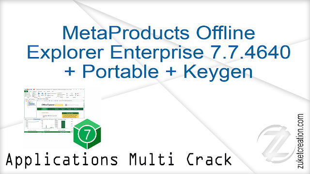 MetaProducts Offline Explorer Enterprise 7.7.4640 + Portable + Keygen    |  35 MB