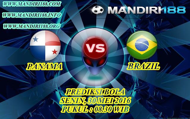 AGEN BOLA - PREDIKSI PANAMA vs BRAZIL  30 MEI 2016