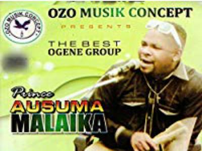 (MUSIC) Ihe Onye Ga Abu N' Uwa - Prince Ausuma Malaika (Throwback)