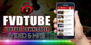 تنزيل تطبيق FvdTube apk  بديل اليوتيوب الرسمي لتحميل الفيديوهات-حمل الفيديوهات والموسيقى من يوتيوب مباشرة على هاتفك الذكي