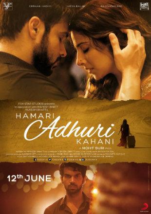 Hamari Adhuri Kahani 2015 Full Hindi Movie Download