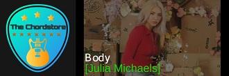 Julia Michaels - BODY Guitar Chords (Inner Monologue part 2) |