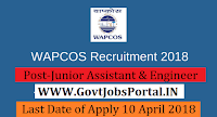 WAPCOS Limited Recruitment 2018– Junior Assistant & Engineer