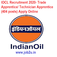 IOCL Recruitment 2020- Trade Apprentice/ Technician Apprentice (404 posts) Apply Online