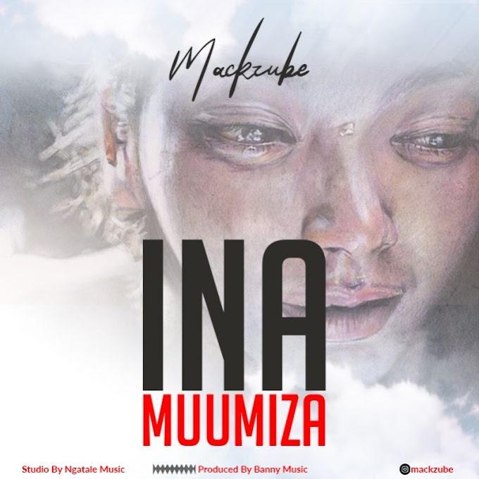 AUDIO | Mack Zube – INA MUUMIZA | Download New song