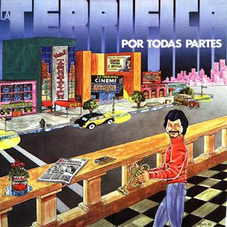 POR TODAS PARTES - LA TERRIFICA (1982)