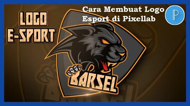Cara Membuat Logo Esport di Pixellab