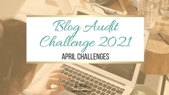 Blog Audit Challenge 2021: April Challenges