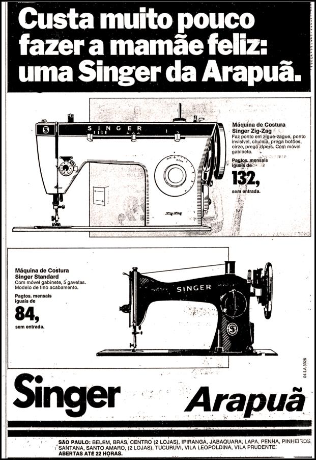 Propaganda antiga da Arapuã na metade dos anos 70 para promover uma linha de máquinas de costura da Singer