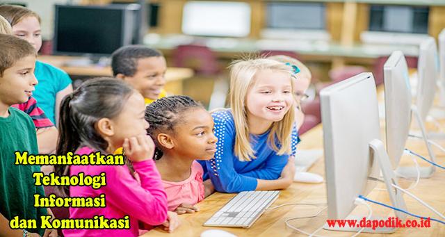 Ketahuilah, Pemanfaatan Teknologi Informasi dan Komunikasi Secara Bijak Seharusnya Perlu Diajarkan Sejak Dini