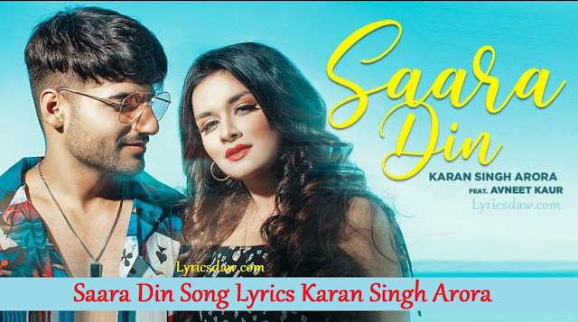 Saara Din Song Lyrics