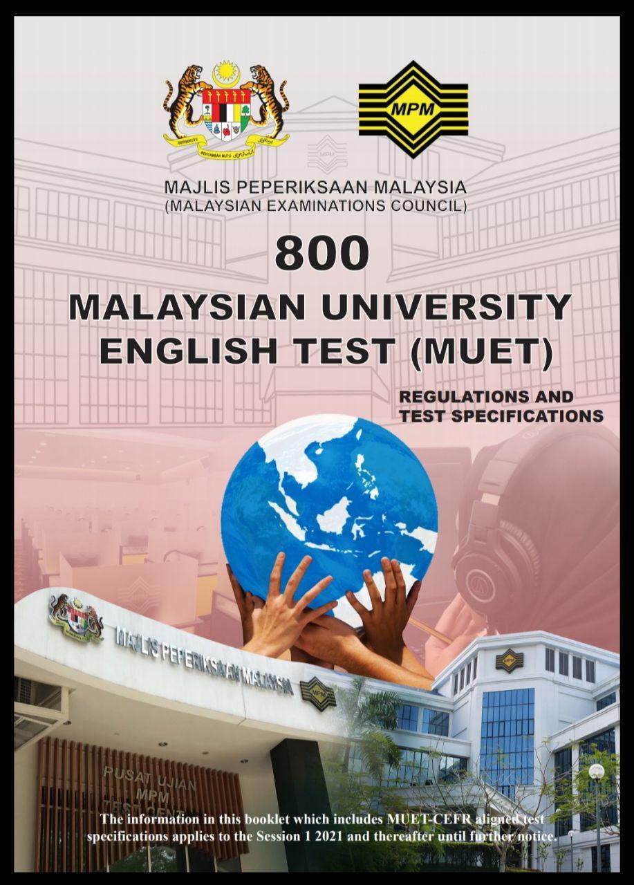 Muet My Way New Muet Test Specifications Effective 2021