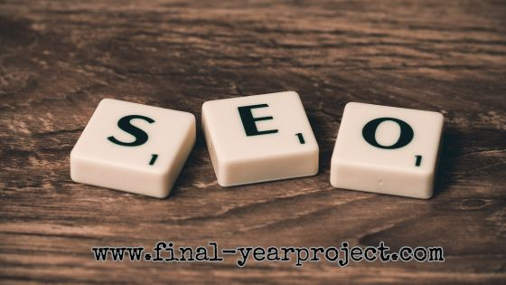 MBA Project Report on Search Engine Optimization (SEO) - Free Final