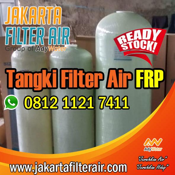 Jual Tabung Filter FRP Untuk Rumah Tangga Dan Industri Jakarta Selatan