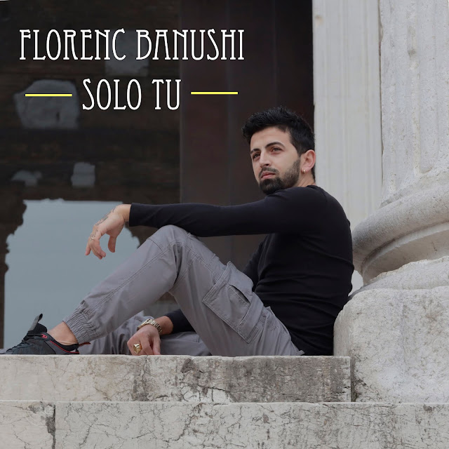 "Florenc Banushi arriva a oltre 100.000 view con ""Solo tu"""