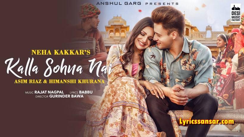 Kalla Sohna Nai Lyrics, Neha Kakkar, Punjabi Song 2020