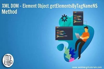 XML DOM - Element Object getElementsByTagNameNS Method