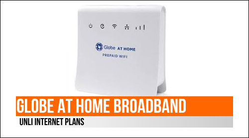 Globe at Home Broadband outs new Unli Internet Plans