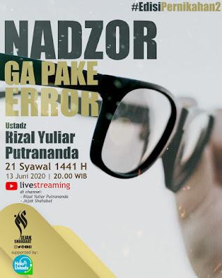 Nadzor Eror Bersama Ustadz Rizal Yuliar Putrananda
