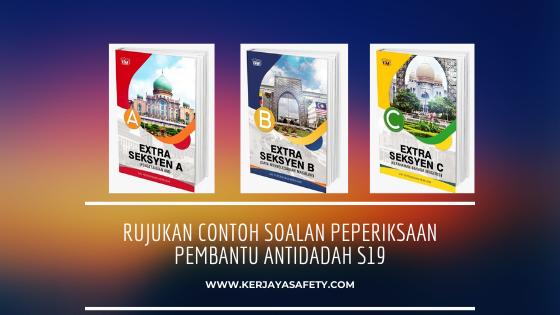 Rujukan Contoh Soalan Peperiksaan Pembantu Antidadah S19 (Semenanjung)