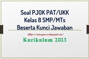 Soal Pat Ukk Pjok Kelas 8 Smp Mts K 13 Beserta Kunci Jawaban Sobang 2