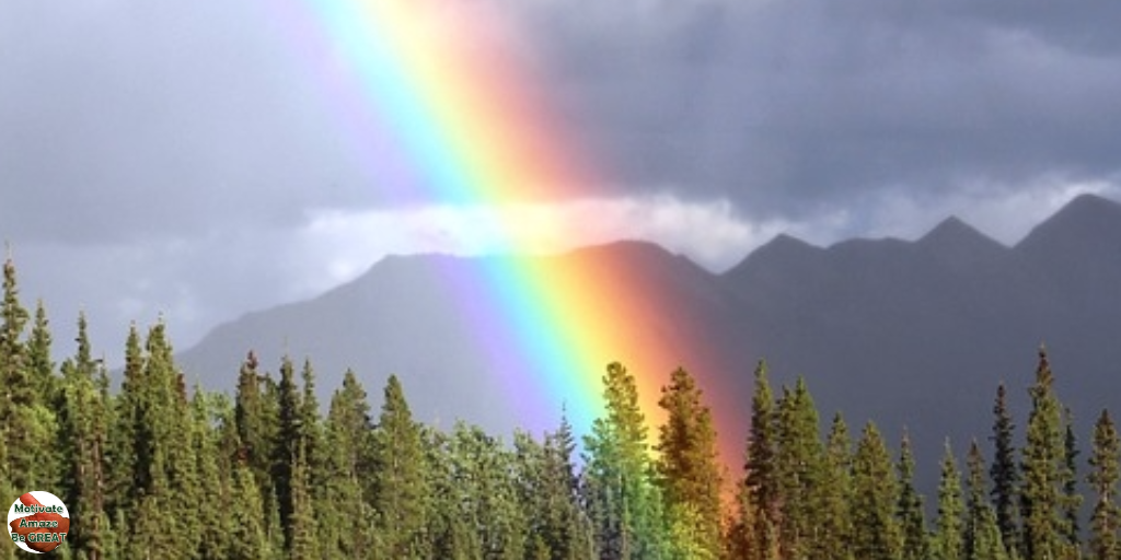Why You Should Try To Be A Rainbow In Someone's Cloud - Motivate