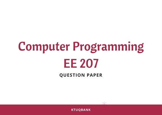 Computer Programming (EE) | EE207 | Question Papers (2015 batch)