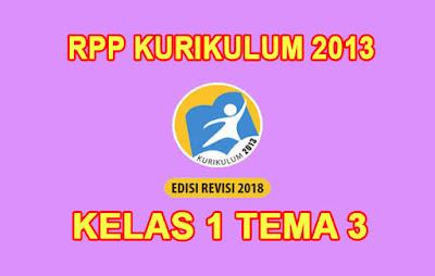 download rpp kelas 1 tema 3 k13 tahun 2019/2020