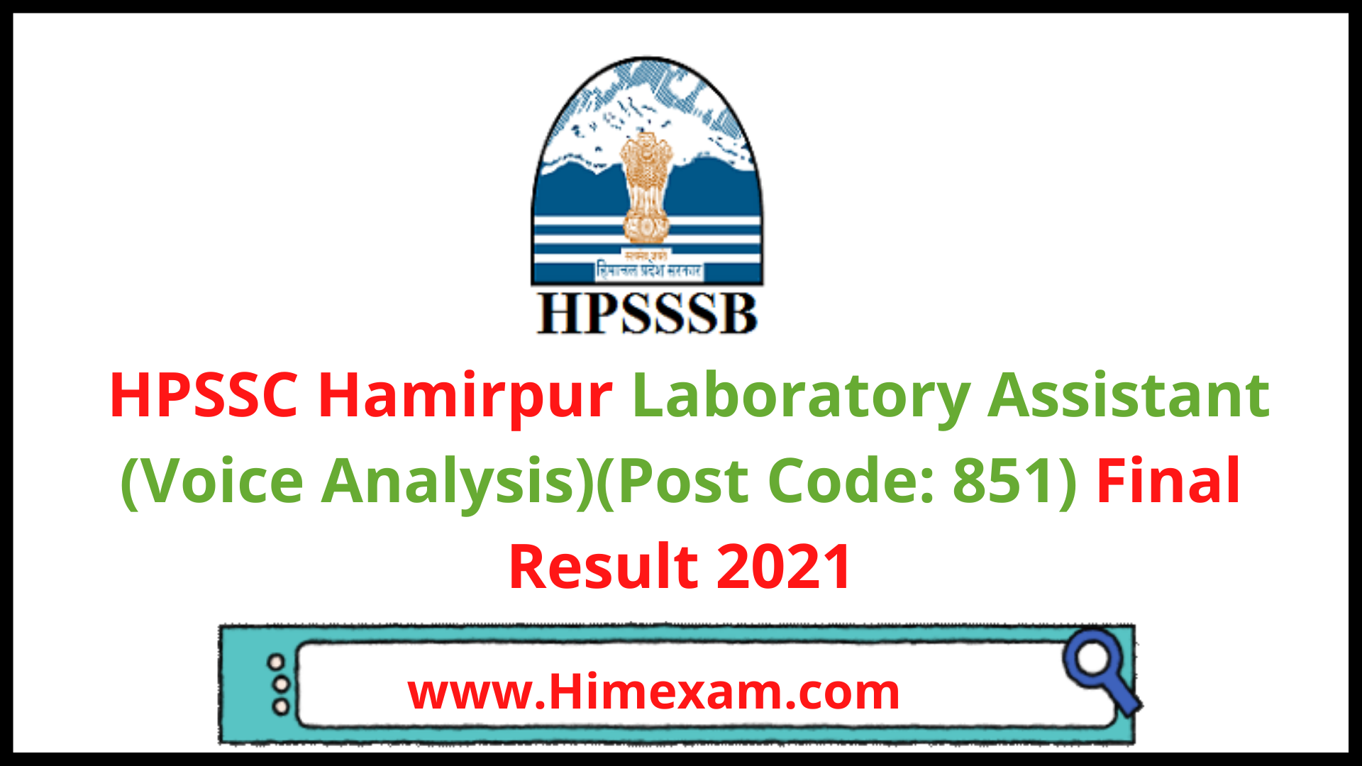 HPSSC Hamirpur Laboratory Assistant (Voice Analysis)(Post Code: 851) Final Result 2021