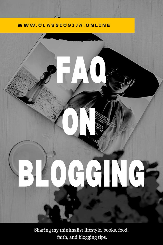 FAQ on Blogging