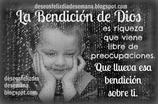 buenos dias lluvias de bendiciones versiculo bendición de la biblia