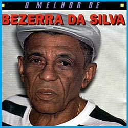 Capa CD O Melhor de Bezerra da Silva – Bezerra da Silva (1997)