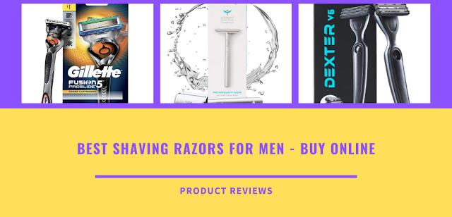 Best shaving razors for men - Buy online