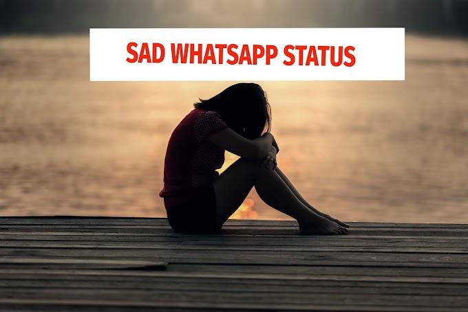 sad status | sad whatsapp status | status video | whatsapp status