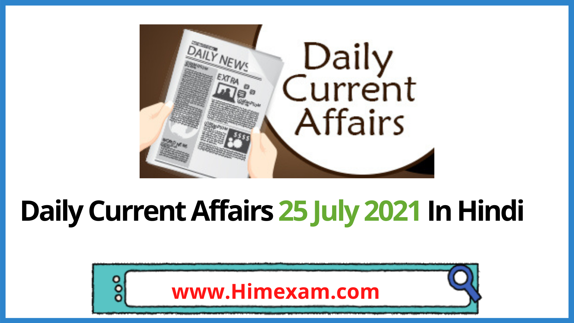 Daily Current Affairs 25 July 2021 In Hindi