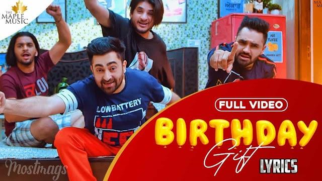 BIRTHDAY GIFT LYRICS हिंदी - Sharry Mann | Mistabaaz