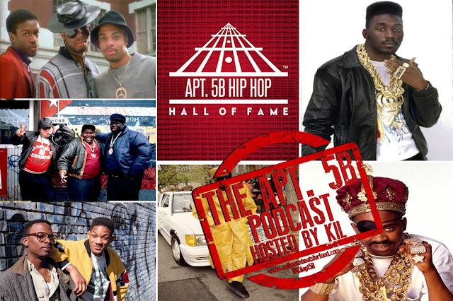 Apt. 5B Podcast Hosted by Kil: The Hip Hop Hall of Fame...the 80's