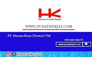 Lowongan Kerja SMA SMK D3 PT Hutama Karya September 2020