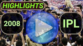 2008 IPL Matches Highlights Online