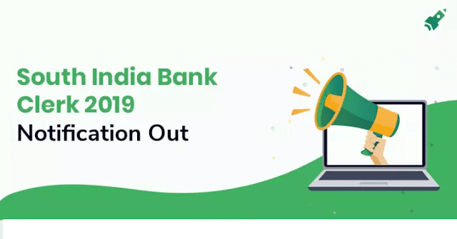 South Indian Bank Recruitment 2019 Notification- for 385 Clerk Post