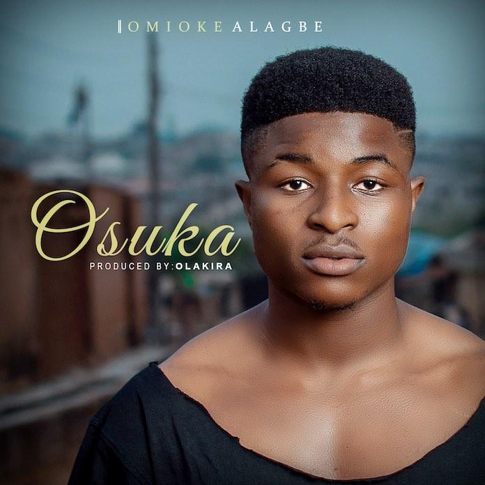 Omioke Alagbe - Osuka Lyrics & Audio