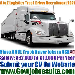 A to Z Logistics Class A CDL Truck Driver Recruitment 2021-22