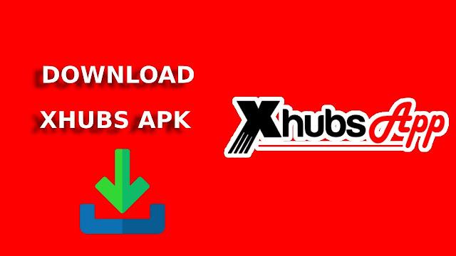 Download Aplikasi xhubs apk Versi 2.8.6.4 Terbaru