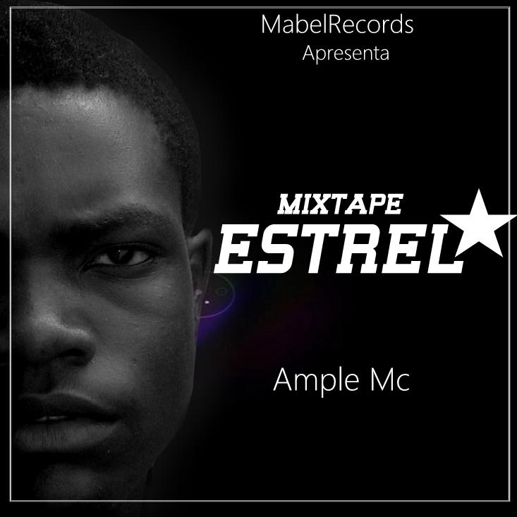 Mixtape: Ample MC - Estrela