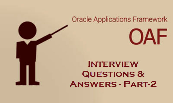 OAF interview preparations, oaf interview questions with answers