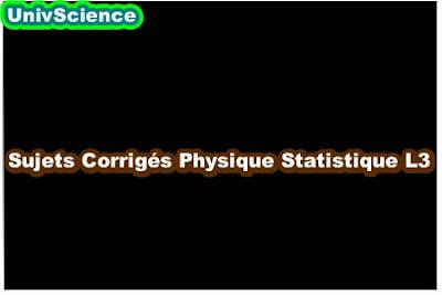 Sujets Corrigés Physique Statistique L3