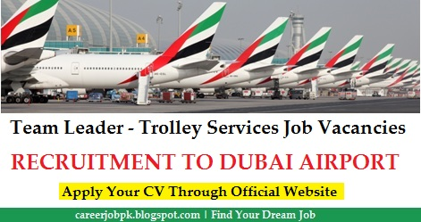 Team Leader - Trolley Services jobs in Dubai Airport