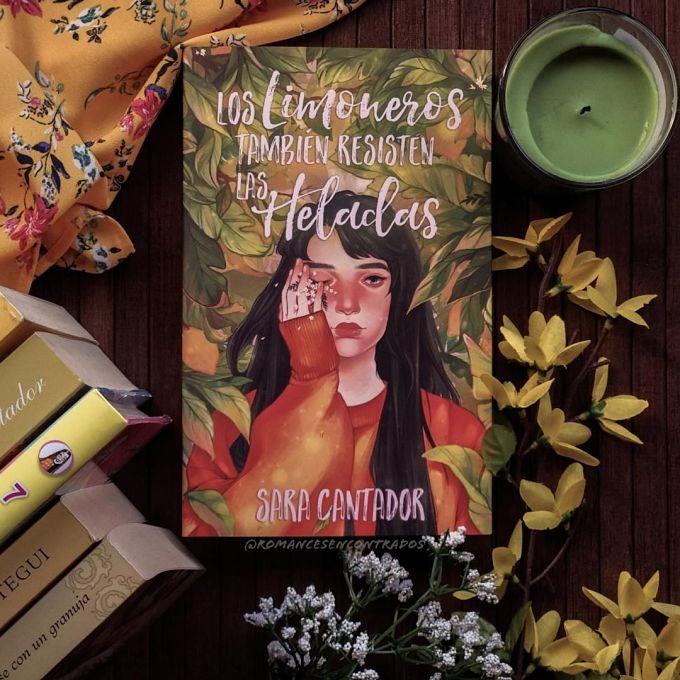 Foto del libro Los limoneros tambien resisten las heladas de la autora Sara Cantador